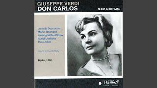 "Don Carlos, Act I, Scene 13: ""Verweilet!"" (Philipp, Posa)"
