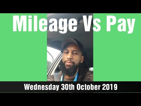 Mileage Vs Pay – Wednesday 30th October 2019