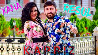Resul Abbasov ft. Xana - Kapriz (Meyxana) (Official Music Video) (2019)