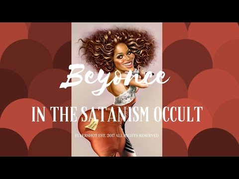FLYERSHOT.com - The truth About Beyonce Occult World Of Satanism