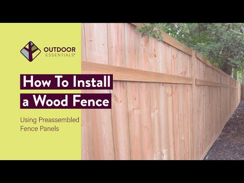 How To Build A Fence Using Pre Embled Panels You