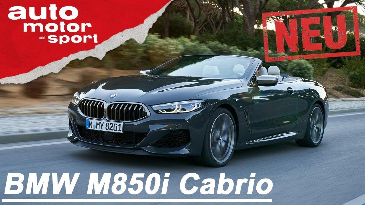 BMW M850i xDrive Cabrio (2019):  Sport trifft auf Speck - Review/Fahrbericht | auto motor &sport