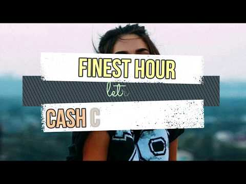 Cash Cash- Finest Hour Ft. Abir (LETRA)