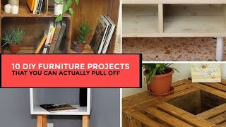10 DIY Furniture Projects That You Can Actually Pull Off