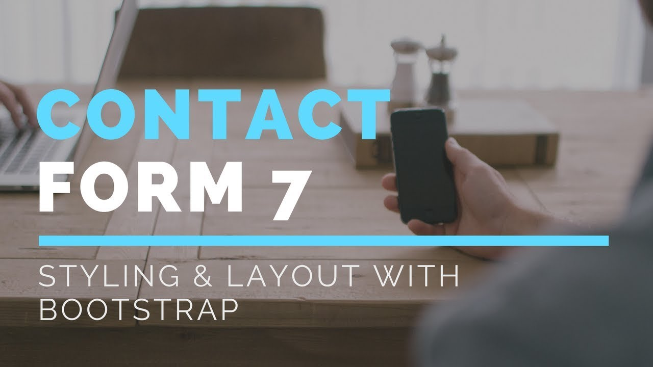 Contact form 7 styling and your own custom layout with bootstrap contact form 7 styling and your own custom layout with bootstrap falaconquin