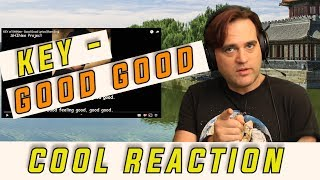 Reaction to Key of Shinee - Good Good // Guitarist Reacts