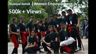 Nukkad Natak on Women Empowerment by GIT Belgaum Theatre Team..!