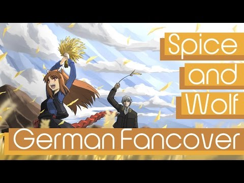 Spice And Wolf - Tabi No Tochuu [German Fancover]