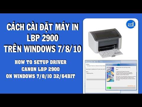 Cách cài đặt máy in Canon 2900 trên windows 7/8/10 32/64bit