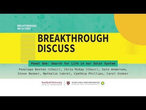 Life in the Solar System | Panel 1, Breakthrough Discuss 2018