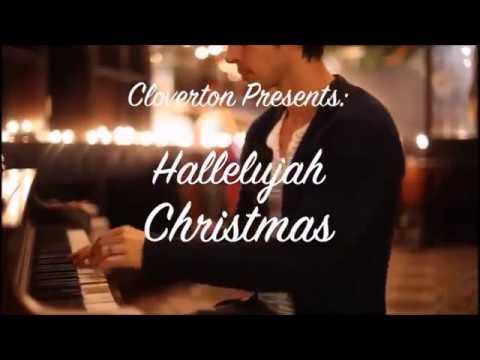Cloverton's Christmas version of Hallelujah
