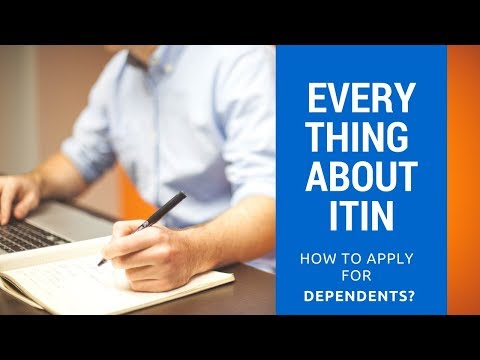 ALL ABOUT ITIN - FORM W7 (2018)