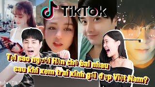 Tại sao người Hàn chê bai nhau sau khi xem trai xinh gái đẹp Việt Nam tiktok? /TikTok reaction!