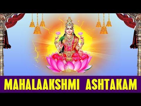 Mahalakshmi Ashtakam with Lyrics   Namastestu Mahamaye Shri Pithe Sura Poojithe   Lakshmi Songs