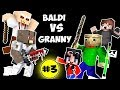 Monster School : BALDI'S BASICS VS GRANNY CHALLENGE PART 3 - Minecraft Animation Kids Mobs
