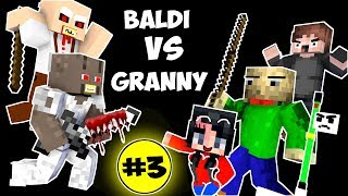 - Monster School BALDI S BASICS VS GRANNY CHALLENGE PART 3 Minecraft Animation Kids Mobs