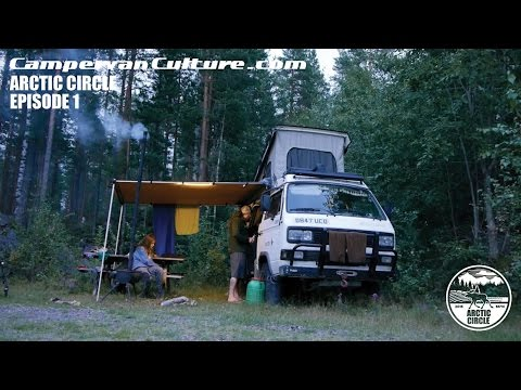 CampervanCulture.com Arctic Overland Series Part 1