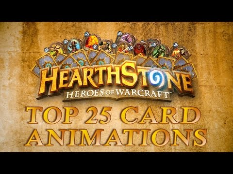 Top 25 Card Animations In Hearthstone