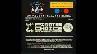 Pirates Choice On ZudrangLam Radio