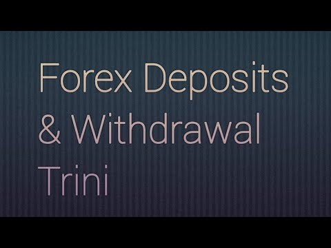 How to deposit to forex trinidad