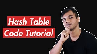 Hash Table | A Helpful Line-by-Line Code Tutorial