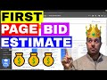 Adwords First Page Bid Estimate 🔥 (Exactly What Your Adwords Bid Strategy Needs To Be)