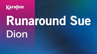 Karaoke Runaround Sue - Dion *