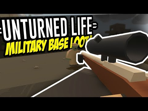 MILITARY BASE LOOT - Unturned Life Roleplay #7