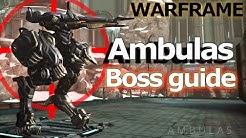 How to kill Ambulas - WARFRAME