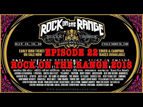 Festival Flashback: Episode 22 - Rock on the Range 2018