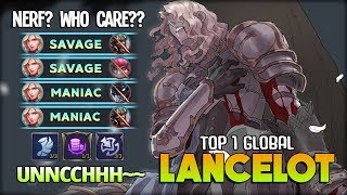 2 SAVAGE 2 MANIAC 23 KILL!! UNNCCHHH~~ Top 1 Global Lancelot ~ Mobile Legends