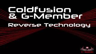 ED007 Coldfusion & G-Member - Reverse Technology (Original Mix) -preview-