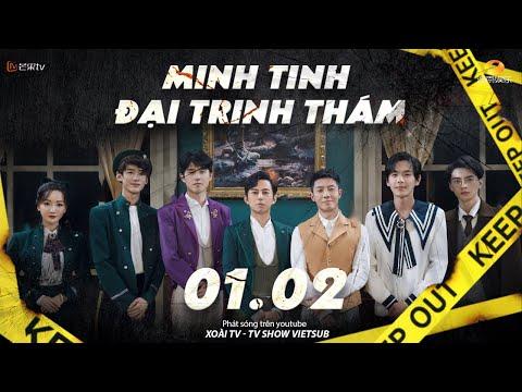 Vietsub】Minh Tinh Đại Trinh Thám S6 - EP 1.2 | Khách sạn nửa đêm 1 - Khách sạn Tiêu Vân thành phố M