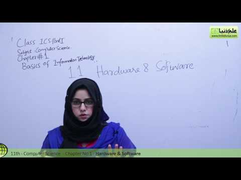 Hardware and Software - Chapter 1 Basics of Information Technology - ICS/FSC Part 1 11th Class