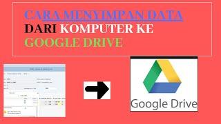 Cara Memindahkan Data Atau File Dari Komputer Ke Google Drive Cute766