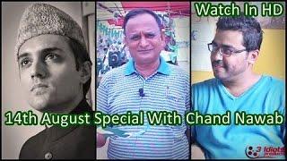 Meeting Quaid e Azam | 14th August Special Feat Chand Nawab | The Idiotz