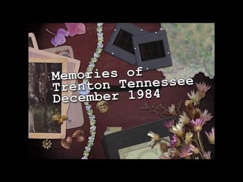 Memories of Trenton Tennessee-1984