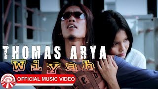 Thomas Arya - Wiyah [Official Music Video HD]