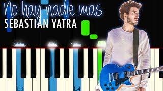 Sebastian Yatra - No Hay Nadie Mas Piano (My Only One) Tutorial Acordes Notas Musicales Karaoke