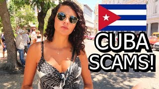 AVOID THESE SCAMS IN CUBA!