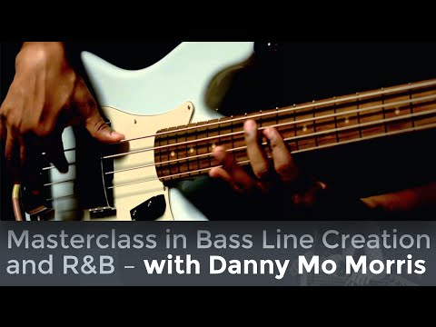 A Masterclass in Bass Line Creation and R&B Bass with Danny Mo Morris  /// Scott's Bass Lessons