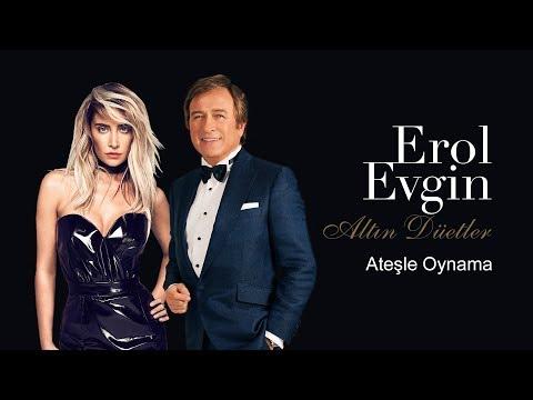 Erol Evgin & Sıla - Ateşle Oynama (Official Audio)