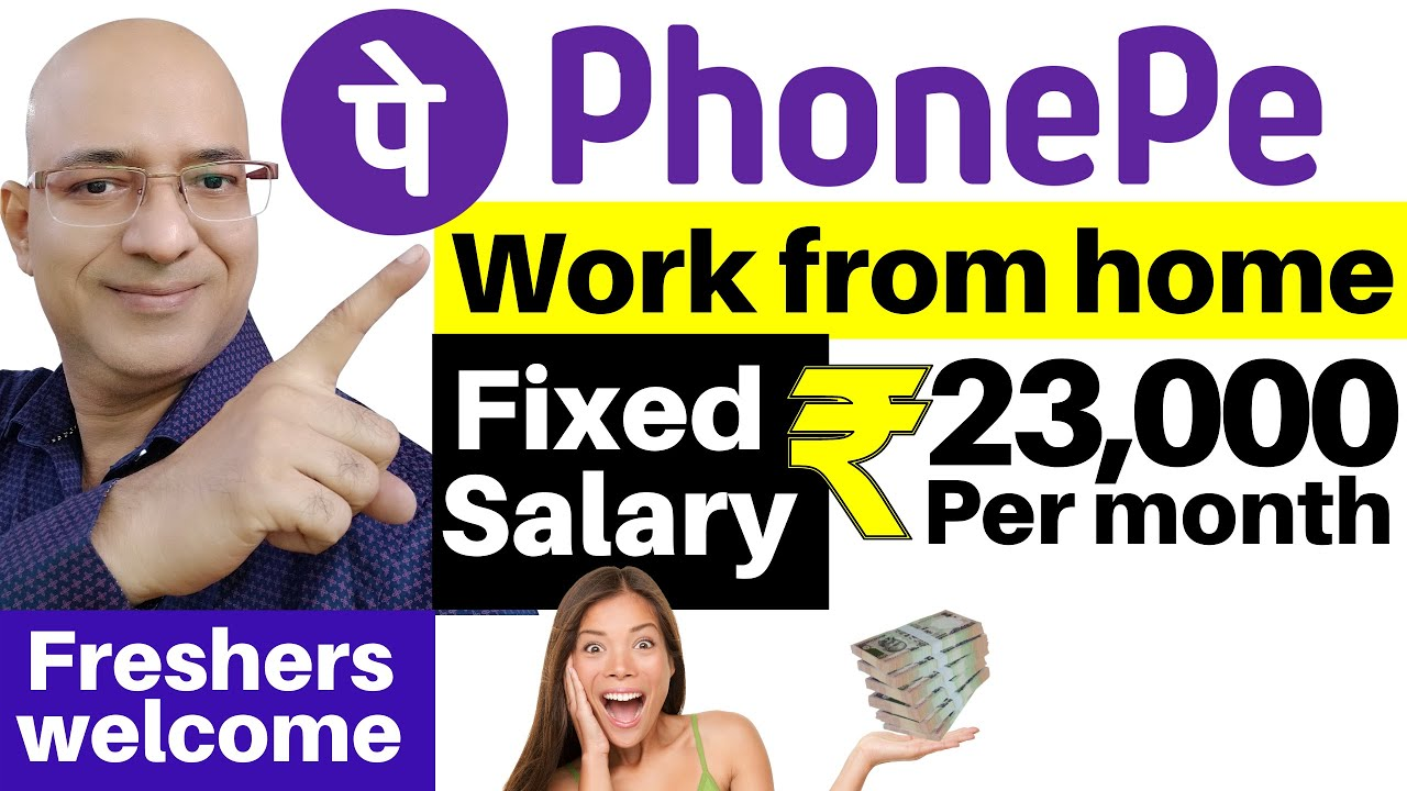 Phone Pe-Work from home   Fixed Salary   Freshers   Students   Sanjeev Kumar Jindal   freelance  