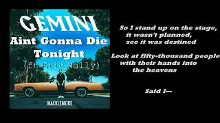 Aint Gonna Die Tonight - Macklemore ft Eric Nally (Lyrics)