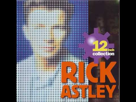 "Rick Astley - 12"" Inch Collection"