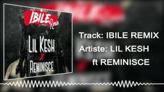 Lil Kesh | Ibile Remix [Official Audio] ft Reminisce :Freeme TV