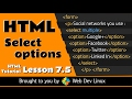 HTML Tutorial - Chapter 7.5 - Select & Options