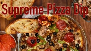 How To Make Supreme Pizza Dip | Eat The Trend
