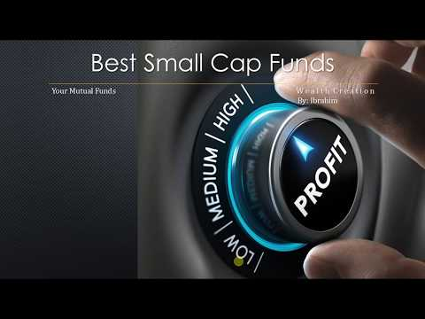 Best Small Cap funds Top Small Cap Funds Best Mutual funds
