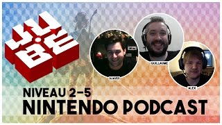 JUBE Nintendo Podcast 2-5